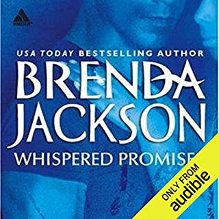 Whispered Promises                   By:                                                                                                                                 Brenda Jackson                               Narrated by:                                                                                                                                 Pete Ohms                      Length: 8 hrs and 58 mins     208 ratings     Overall 4.7