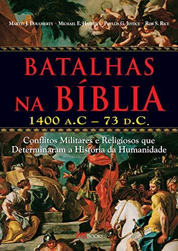 Batalhas na Bíblia: 1400 A.C – 73 D.C