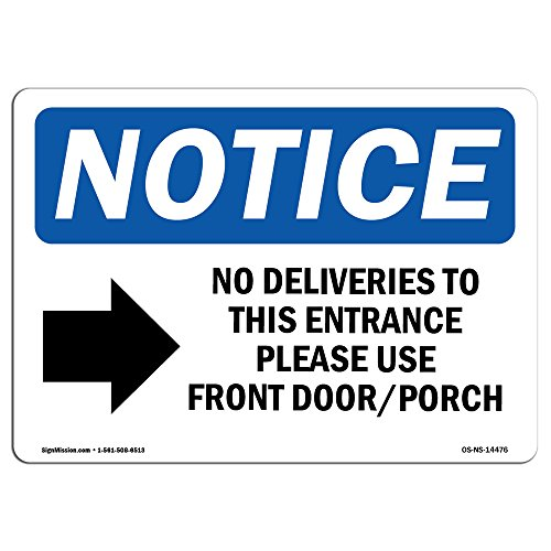 OSHA Notice Signs - No Deliveries to This Entrance Sign with Symbol | Extremely Durable Made in The USA Signs Or Heavy Duty Vinyl Label | Protect Your Warehouse & Business