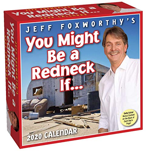 Jeff Foxworthy's You Might Be A Redneck If... 2020 Day-to-Day Calendar