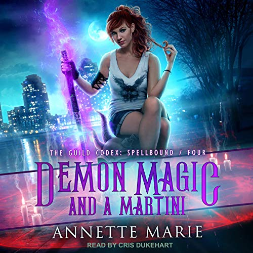 Demon Magic and a Martini     The Guild Codex: Spellbound, Book 4              By:                                                                                                                                 Annette Marie                               Narrated by:                                                                                                                                 Cris Dukehart                      Length: 7 hrs and 15 mins     787 ratings     Overall 4.7