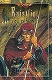 La forja de un Túnica Negra nº 02/04 Raistlin Crisol de la magia: La Forja de un Túnica Negra. Volumen 2 (Dragonlance)