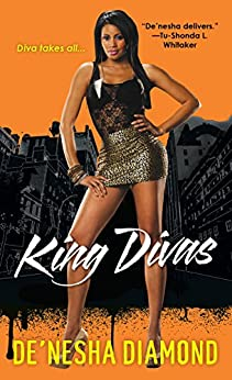 King Divas (Divas Series Book 5) by [De'nesha Diamond]