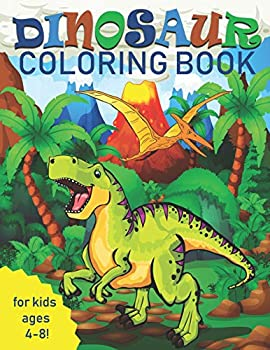Dinosaur Coloring Book for Kids  Great Gift for Boys & Girls Ages 4-8