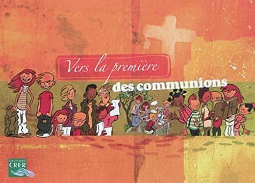 VERS LA PREMIERE DES COMMUNIONS - LIVRET DE L´ENFANT