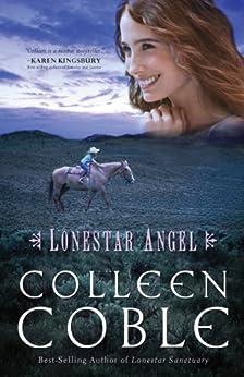 Lonestar Angel (Lonestar Series Book 4) by [Colleen Coble]