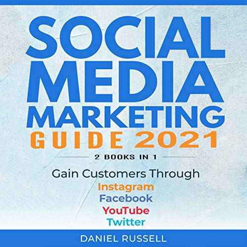 Social Media Marketing Guide 2020: 2 Books in 1 cover art
