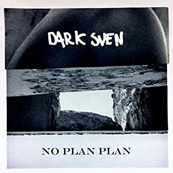 No plan plan
