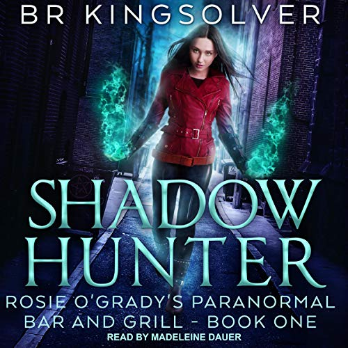 Shadow Hunter Audiobook By BR Kingsolver cover art