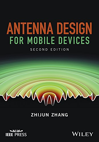 Antenna Design for Mobile Devices (Wiley - IEEE) (English Edition)