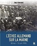 L'échec allemand sur la Marne 30 mai-13 juin 1918