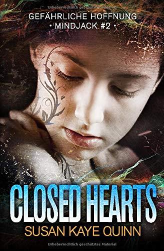 Closed Hearts - Gefährliche Hoffnung (Mindjack #2)