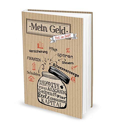 Haushaltsbuch MEIN GELD FEST IM GRIFF mit Tipps zur Übersicht und Planung der Finanzen - Einnahmen und Ausgaben - Geschenk für Geizhals u. Leute die Sparen wollen Weihnachten Geburtstag