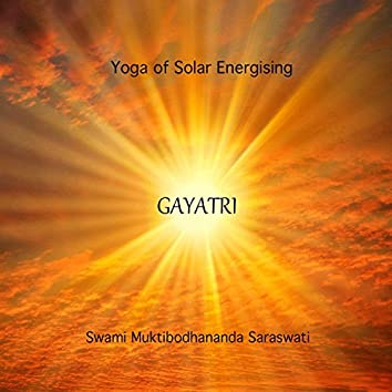 Yoga of Solar Energising - Gayatri