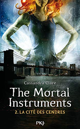 The Mortal Instruments - Tome 02: La cité des cendres (2)