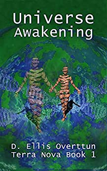 Universe: Awakening by [D. Ellis Overttun]