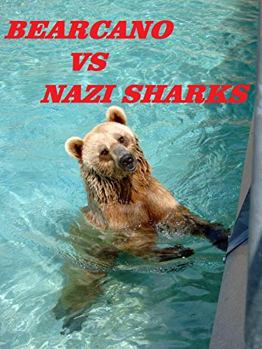 Bearcano VS Nazi Sharks [OV]