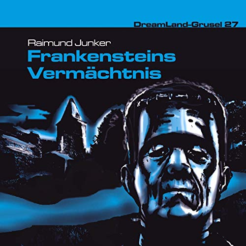 Frankensteins Vermächtnis     Dreamland Grusel 27              By:                                                                                                                                 Raimund Junker                               Narrated by:                                                                                                                                 Christian Stark,                                                                                        Christian Bach,                                                                                        Christian Rode,                   and others                 Length: 1 hr and 10 mins     Not rated yet     Overall 0.0
