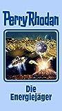 Die Energiejäger: Perry Rhodan Band 112 (Perry Rhodan Silberband, Band 112) - Perry Rhodan