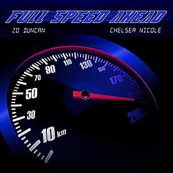 Full Speed Ahead (feat. Chelsea Nicole)