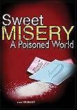 Sweet Misery