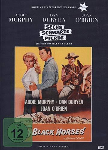 Sechs schwarze Pferde - Digitally Remastered (Edition Western-Legenden #60)