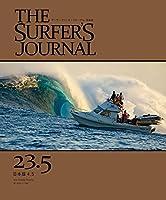 THE SURFER'S JOURNAL 23.5 (ザ・サーファーズ・ジャーナル) 日本版 4.5号 (2014年12月号) ([テキスト])
