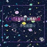 LA GENTE HABLA (Extended Version)