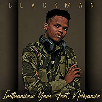 Imithandazo Yam (feat. Neliyanda)