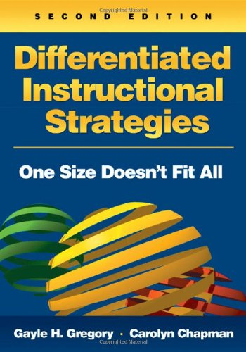 Differentiated Instructional Strategies: One Size Doesn?t...