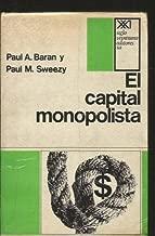 Capital monopolista. Ensayo sobre el orden economico y social de Estados Unidos (Spanish Edition)