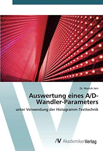 Auswertung eines A/D-Wandler-Parameters: unter Verwendung der Histogramm-Testtechnik