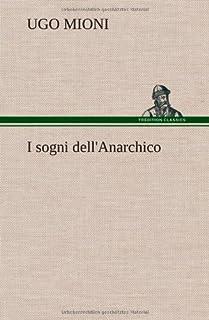 I Sogni Dell'anarchico