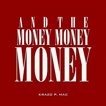 And the Money Money Money - Single