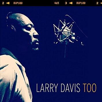 Larry Davis Too