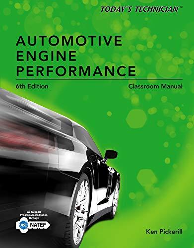 Classroom Manual - Today's Technician: Automotive Engine Performance
