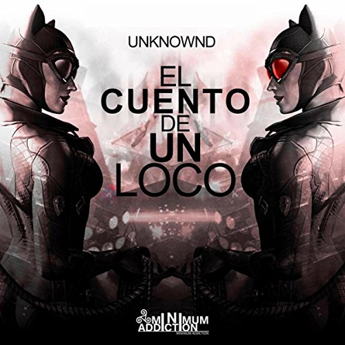 El Cuento De Un Loco (Aggressive Mind, Ivan Longoria Remix)