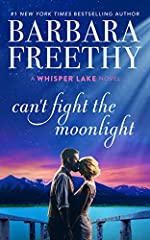 Can't Fight The Moonlight (Whisper Lake Book 3)
