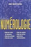 Numérologie - Le grand livre - Le Grand livre du mois - 01/01/2004