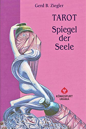 Tarot. Spiegel der Seele: Handbuch zum Aleister Crowley THOTH TAROT
