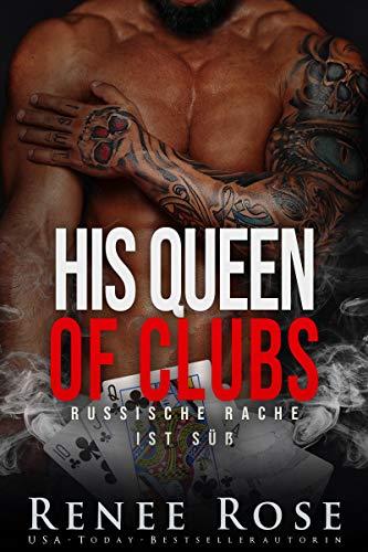 His Queen of Clubs: Russische Rache ist süß (Unterwelt von Las Vegas 6)
