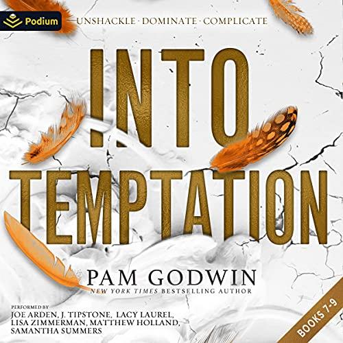Couverture de Into Temptation: Unshackle, Dominate, Complicate