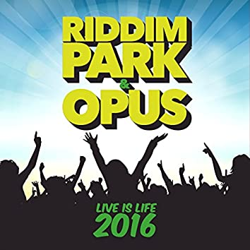 Live Is Life 2016