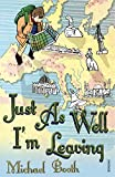 Just As Well I'm Leaving: To the Orient With Hans Christian Andersen