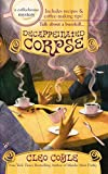 Decaffeinated Corpse (Coffeehouse Mysteries, No. 5) (Mass Market Paperback)
