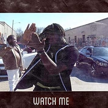 Watch Me (feat. Kountrykidd)