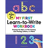 My First Learn to Write Workbook Practice for Kids with Pen Control, Line Tracing, Letters, and More! (Kids coloring activity books)
