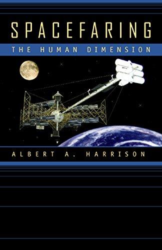 Download Spacefaring: The Human Dimension 0520224531