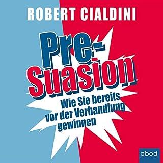 Pre-Suasion: Wie Sie bereits vor der Verhandlung gewinnen                   Autor:                                                                                                                                 Robert Cialdini                               Sprecher:                                                                                                                                 Matthias Lühn                      Spieldauer: 9 Std. und 26 Min.     103 Bewertungen     Gesamt 4,5