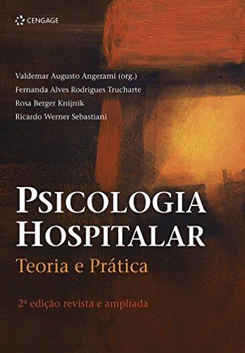 Psicologia hospitalar: Teoria e prática